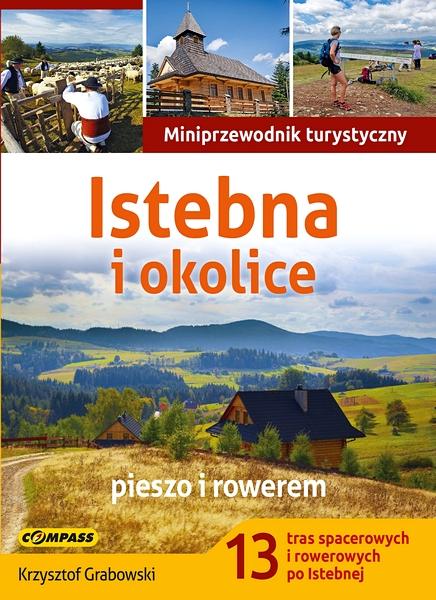 Miniprzewodnik turystyczny - Istebna, Koniaków, Jaworzyna - Krzysztof Grabowski COMPASS
